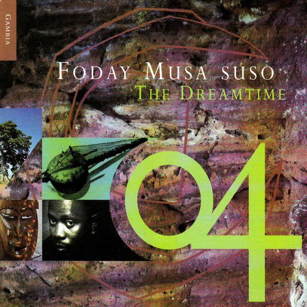 Foday Musa Suso - The Dreamtime
