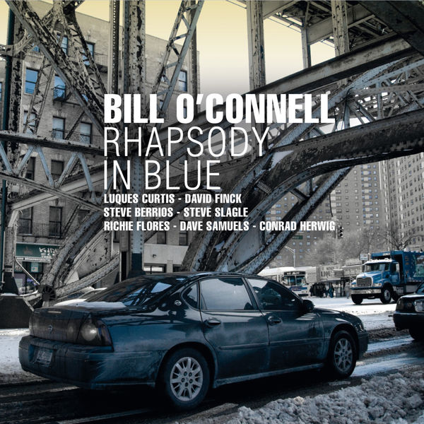 Bill O'Connell - Rhapsody in Blue