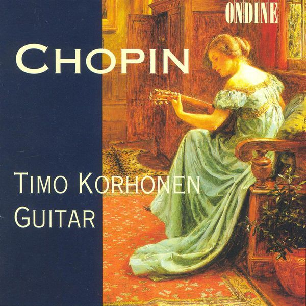 Timo Korhonen - CHOPIN, F.: Nocturnes /  Preludes / Mazurkaz / LLOBET SOLES, M.: Catalan Folk Songs (Korhonen)