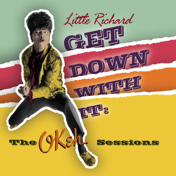 Little Richard - Get Down With It!: The OKeh Sessions