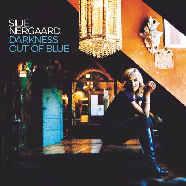 Silje Nergaard - Darkness Out of Blue