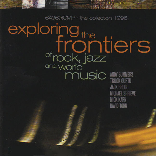 Various Interprets - Exploring the Frontiers of Rock, Jazz and World Music