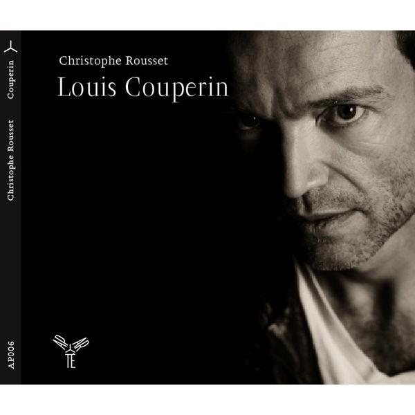 Christophe Rousset - Louis Couperin