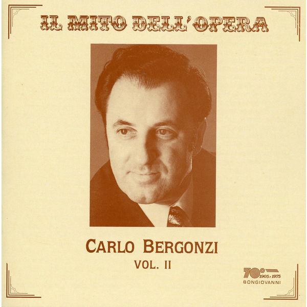 Carlo Bergonzi|Il mito dell' opera: Carlo Bergonzi
