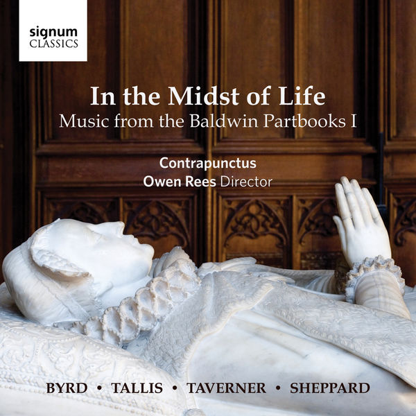 Contrapunctus - In the Midst of Life: Music from the Baldwin Partbooks I
