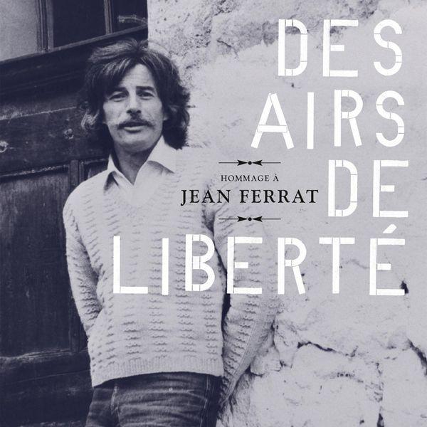 Various Artists - Hommage à Jean Ferrat : Des airs de liberté