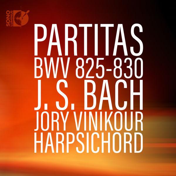 Jory Vinikour - Bach: Harpsichord Partitas, BWV 825-830