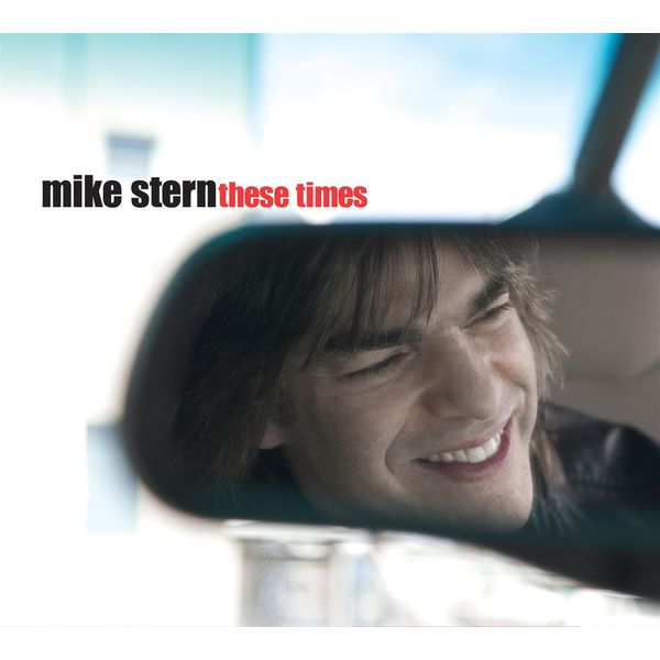 Mike Stern|These Times