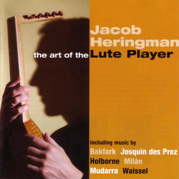 Jacob Heringman - The Art Of The Lute Player