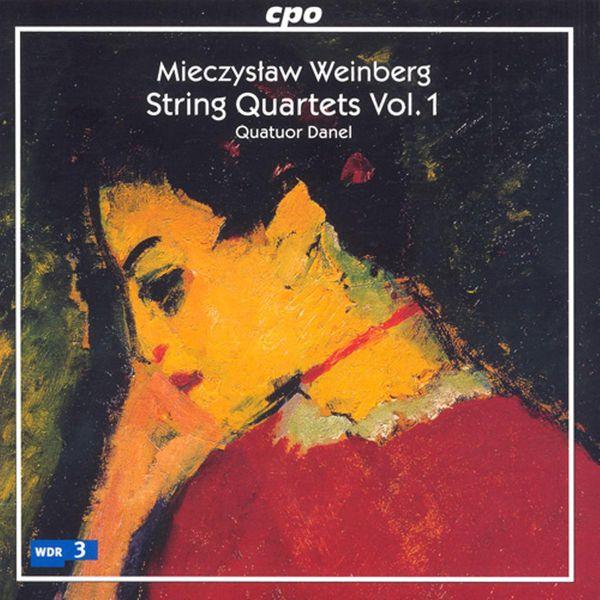Quatuor Danel Mieczyslaw Weinberg : String Quartets (Vol. 1)