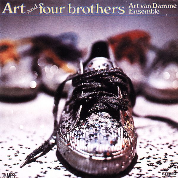 Art Van Damme Ensemble - Art and Four Brothers