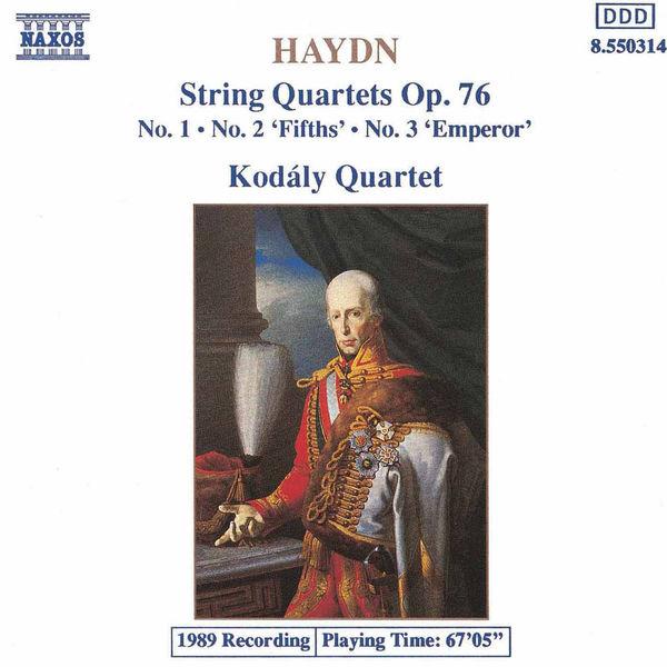 Kodaly Quartet - Haydn: String Quartets Op. 76, Nos. 1-3