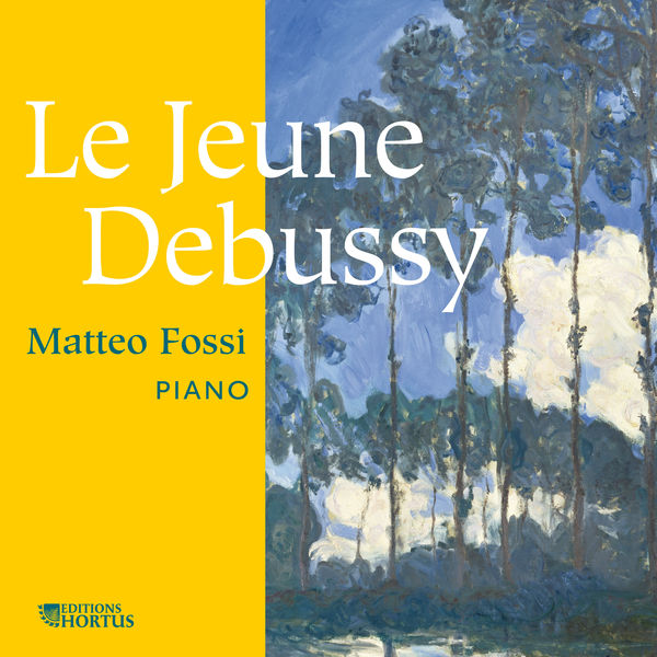 Matteo Fossi - Le jeune Debussy