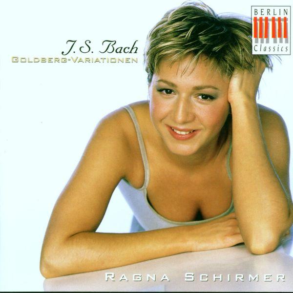 Ragna Schirmer - BACH, J. S.: Goldberg Variations, BWV 988 (R. Schirmer)