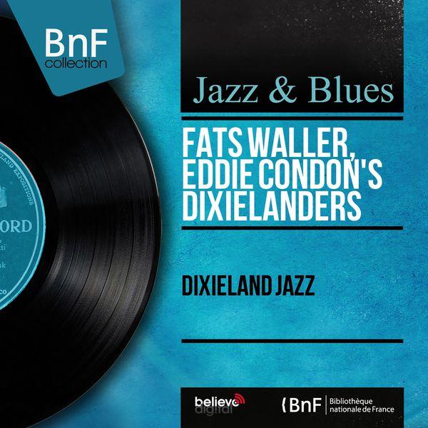 Fats Waller - Dixieland Jazz (Mono Version)
