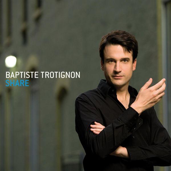 Baptiste Trotignon - Share