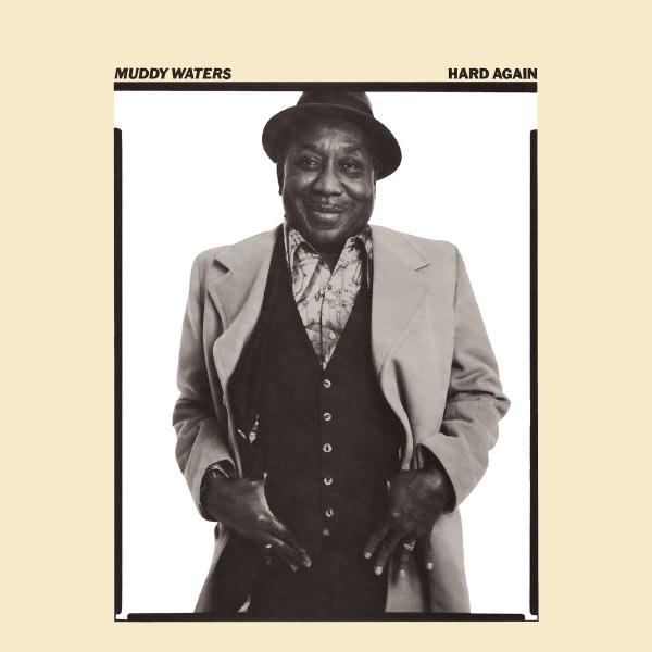 Muddy Waters|Hard Again