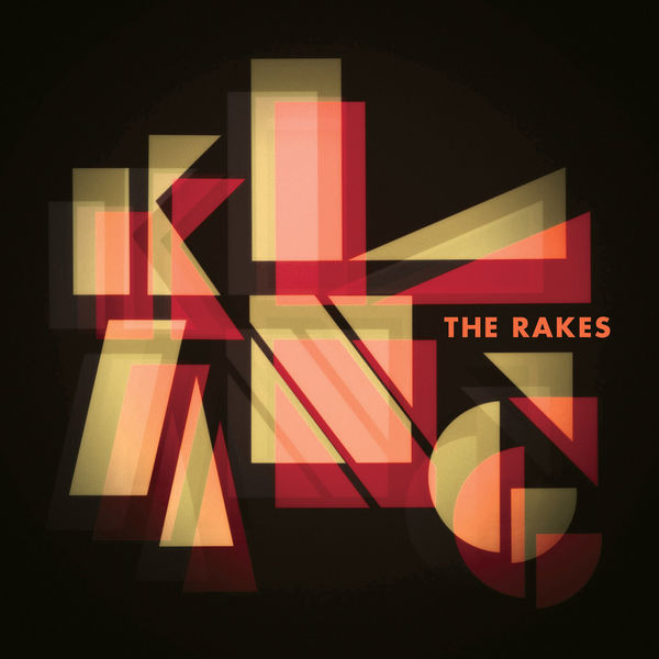 The Rakes|Klang