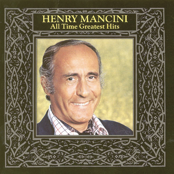 Henry Mancini - All Time Greatest Hits, Vol. 1
