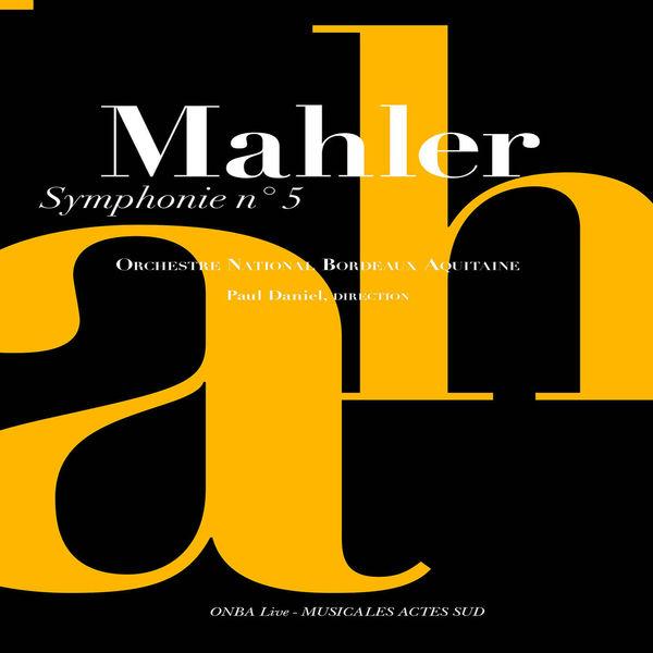 Orchestre National Bordeaux Aquitaine - Mahler: Symphonie No. 5