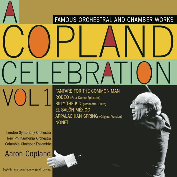 Aaron Copland - A Copland Celebration, Vol. 1