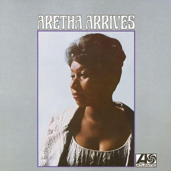 Aretha Franklin - Aretha Arrives