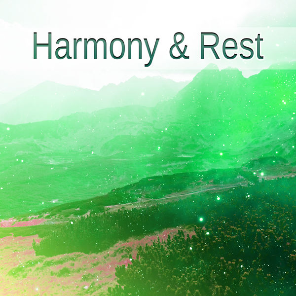 Harmony & Rest – Soft Sounds, Relaxing Music, Stress Free