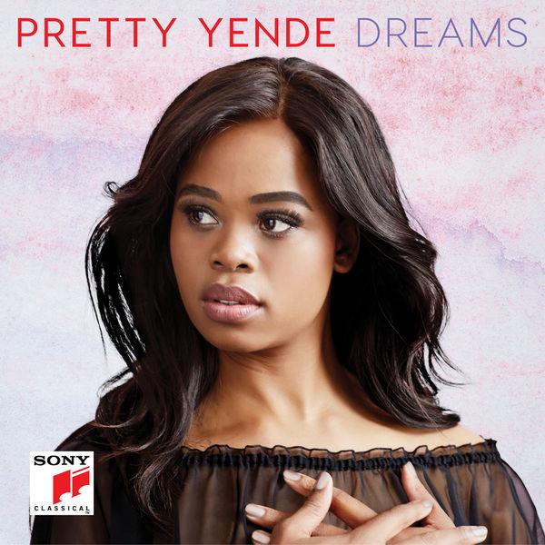 Pretty Yende - Dreams (Gounod, Donizetti, Bellini)