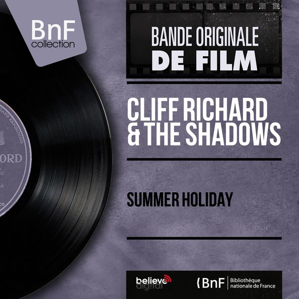 Cliff Richard & The Shadows - Summer Holiday (Original Motion Picture Soundtrack, Mono Version)