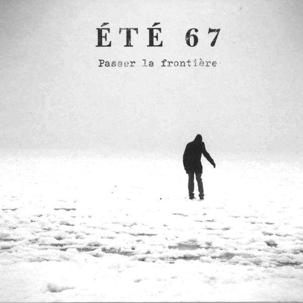 Eté 67 - Passer la frontière