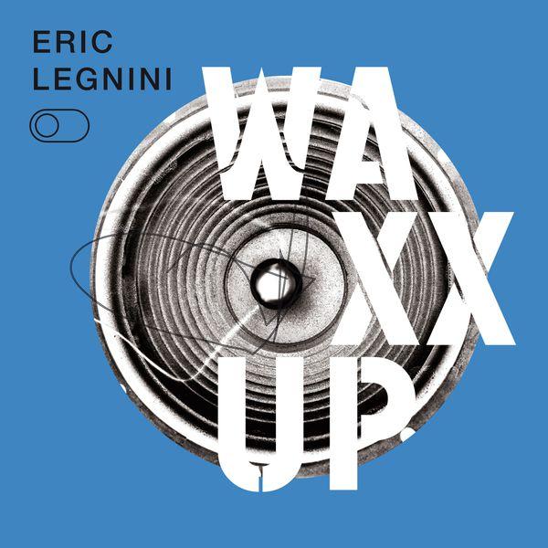 Eric Legnini - Riding the Wave