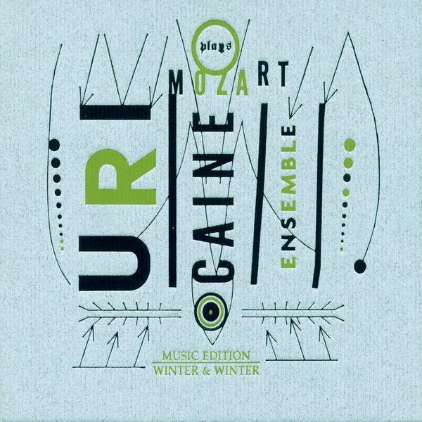 Uri Caine - L'ensemble Uri Caine plays Mozart