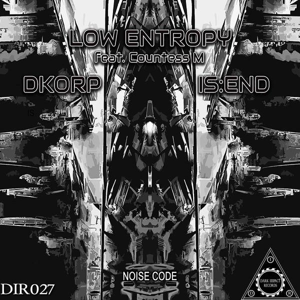 Low Entropy - Noise Code