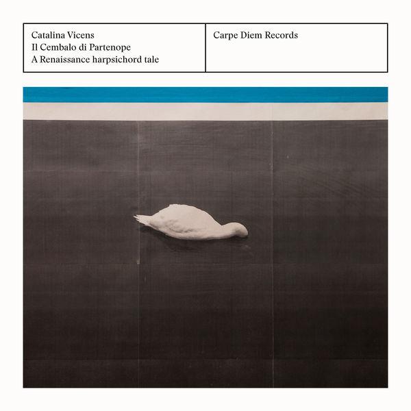 Catalina Vicens - Il cembalo di Partenope