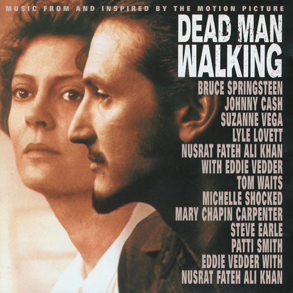 Original Soundtrack - Music From And Inspired By The Motion Picture Dead Man Walking