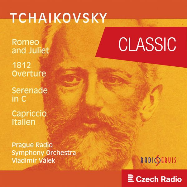 Prague Radio Symphony Orchestra - Pyotr IlyichTchaikovsky: Romeo and Juliet, Ouverture-Fantasia for Large Orchestra after Shakespeare