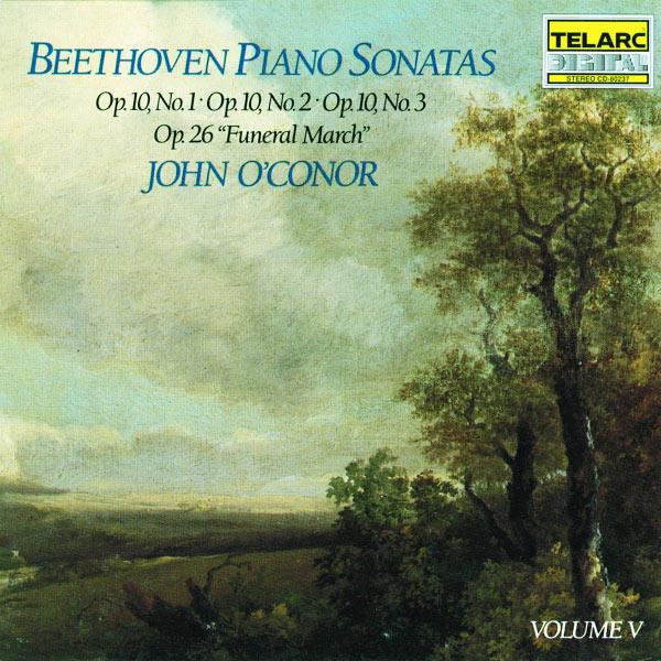 "John O'Conor - Beethoven: Piano Sonatas Volume 5: Op. 10, Nos. 1, 2 & 3, Op. 26 ""Funeral March"""