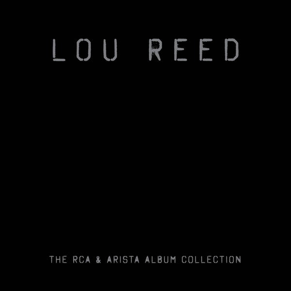 Lou Reed - The RCA/Arista Album Collection (17CD)