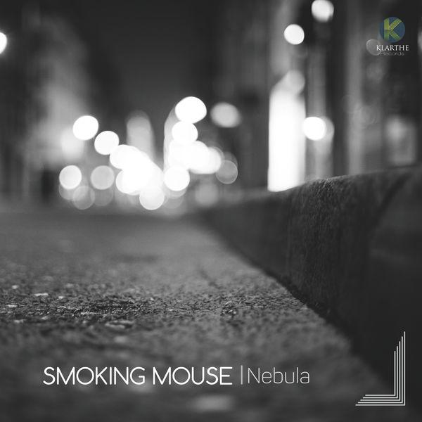 Smoking Mouse - Nebula