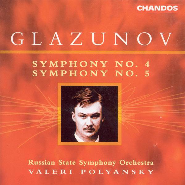 Valery Polyansky - Glazunov: Symphonies Nos. 4 & 5