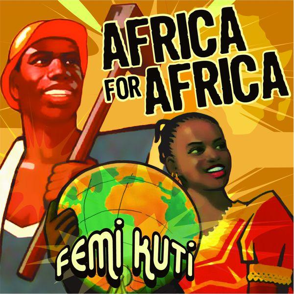 Femi Kuti - Africa for Africa