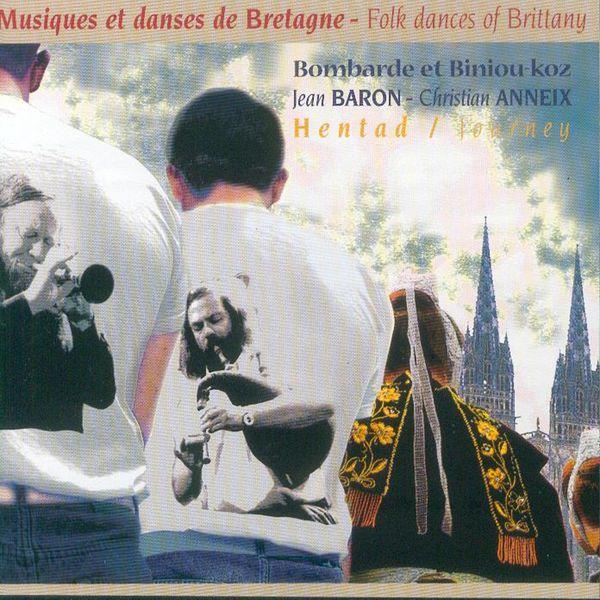 Jean Baron - Hentad - Journey (Musiques et danses de Bretagne - Folk Dances of Brittany - Keltia Musique)