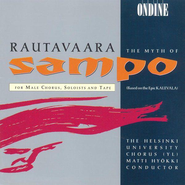 Tom Nyman - Rautavaara, E.: Sammon Ryosto (The Rape of the Sampo) (The Myth of Sampo) [Opera]