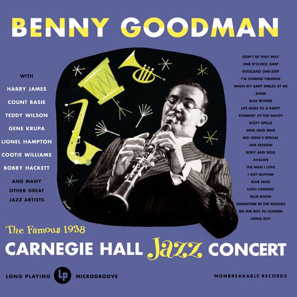 Benny Goodman - Live At Carnegie Hall-1938 Complete