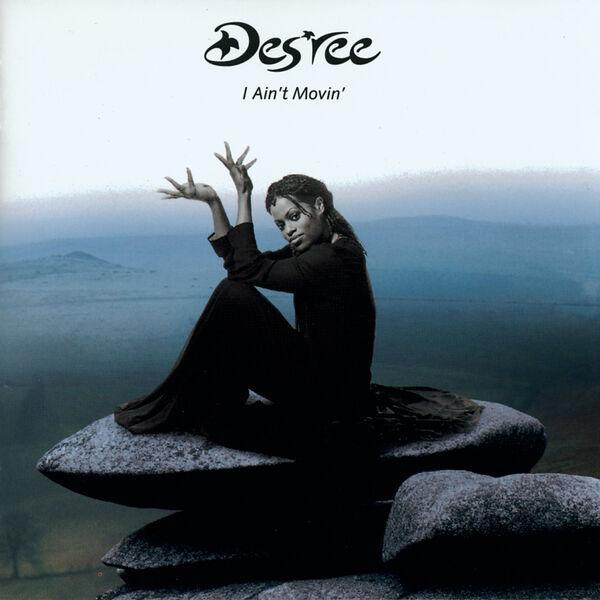 Des'ree - I Ain't Movin'