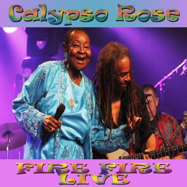 Calypso Rose|Fire Fire  (Live)
