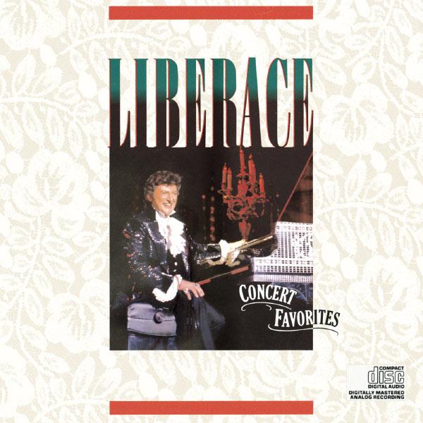 Liberace - Liberace : Concert Favorites