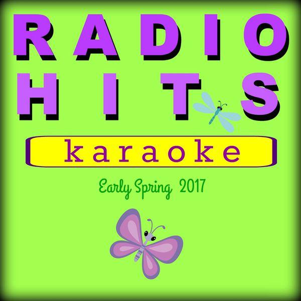 BT Band - Radio Hits - Early Spring 2017 KARAOKE