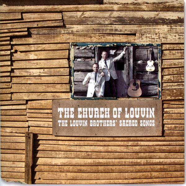 The Louvin Brothers - The Church of Louvin - The Louvin Brothers' Sacred Songs