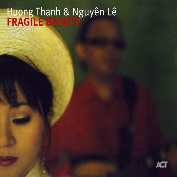 Huong Thanh - Fragile Beauty